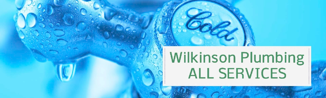 all-services-offered-by-wilkinson-plumbing-gas